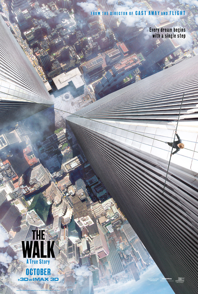 The movie poster for The Walk starring Joseph Gordon-Levitt and Ben Kingsley from Robert Zemeckis