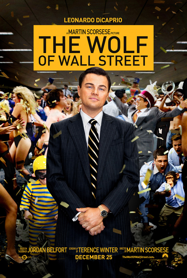 The movie poster for The Wolf of Wall Street with Leonardo DiCaprio from director Martin Scorsese