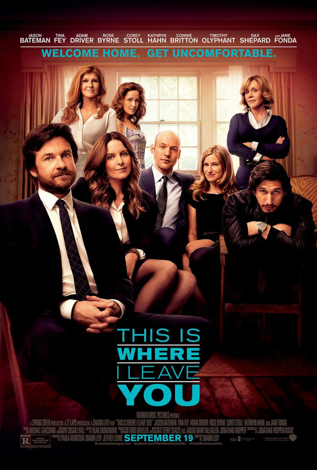 The movie poster for This is Where I Leave You starring Jason Bateman and Tina Fey