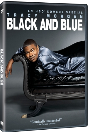 Tracy Morgan: Black and Blue was released on DVD on August 2nd, 2011