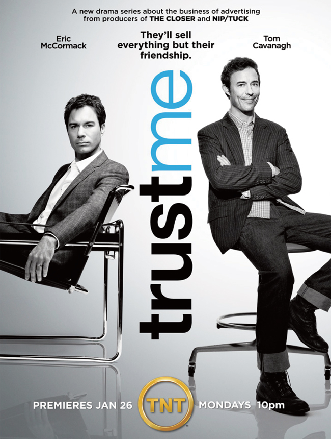 Trust Me on TNT stars Eric McCormack, Tom Cavanagh and Monica Potter