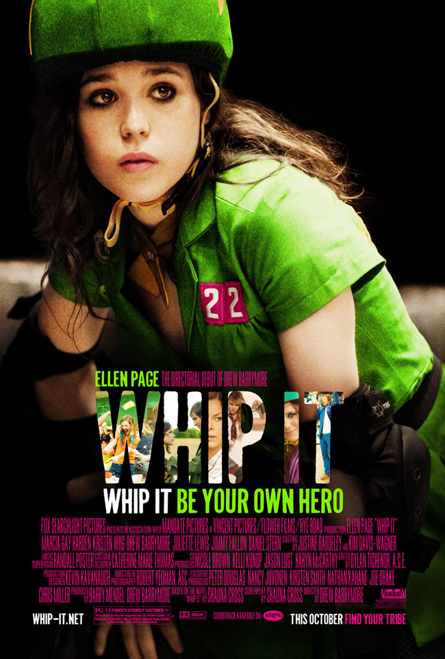 Whip It starring Ellen Page is the directorial debut of Drew Barrymore