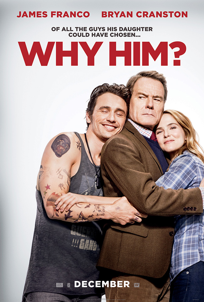 The movie poster for Why Him? starring James Franco and Bryan Cranston